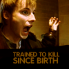 Trained to Kill!