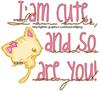 you're cute! ♥