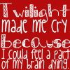 Twilight makes me cry...