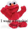 A freakn' hug request!
