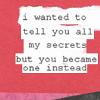 i have secrets