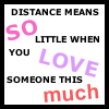 Distance means nothing!