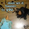 Dont let it happen to you!
