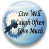 ~LIVE<>LAUGH<>LO VE~